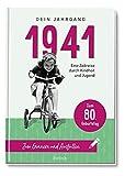 1941 - Dein Jahrgang: Eine Zeitreise durch Kindheit und Jugend zum Erinnern und Ausfüllen - 80. Geburtstag