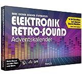 FRANZIS Elektronik Retro-Sound Adventskalender 2020   Retro-Sound aus den 70ern und 80ern   Ab 14 Jahren